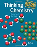 Thinking Chemistry: GCSE Edition (0199142572) by Lewis, Michael