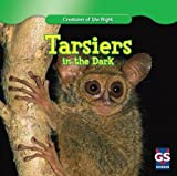 Thomas Van Eck Tarsiers in the Dark (Creatures of the Night)