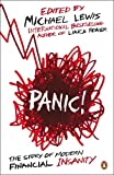 Panic: The Story of Modern Financial Insanity (0141042311) by Lewis, Michael