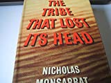 img - for The Tribe That Lost Its Head book / textbook / text book