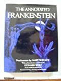 The Annotated Frankenstein (0517530716) by Mary Shelley