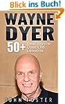 Wayne Dyer: 50+ Wayne Dyer Best Life...