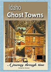 Ghost Towns of Idaho