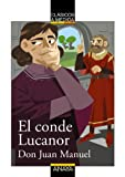 El conde Lucanor / The Count of Lucanor (Clasicos a Medida / Classics) (Spanish Edition)
