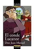 El conde Lucanor / The Count of Lucanor (Clasicos a Medida / Classics) (Spanish Edition) (8466777636) by Manuel, Don Juan
