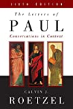 The Letters of Paul, Sixth Edition: Conversations in Context