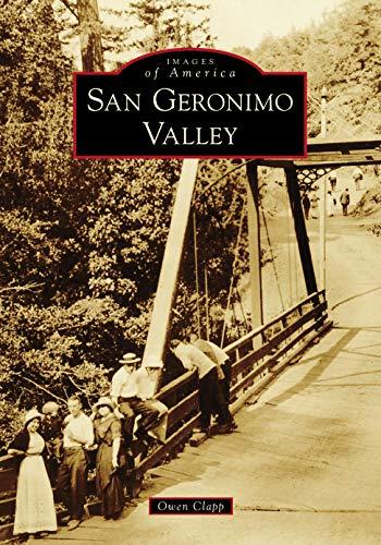 San Geronimo Valley (Images of America) [Clapp, Owen] (Tapa Blanda)