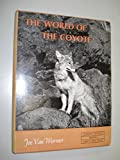 img - for The world of the coyote (A Living world book) book / textbook / text book