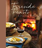 img - for Fireside Feasts and Snow Day Treats: Indulgent comfort food recipes for winter eating book / textbook / text book