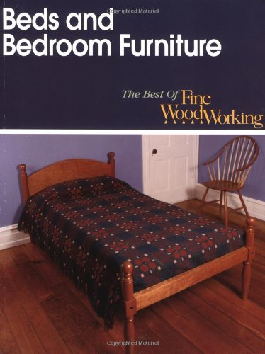 Beds And Bedroom Furniture (Best Of Fine Woodworking) front-729625