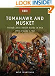 Tomahawk and Musket: French and India...