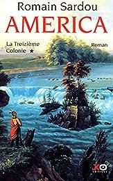 La  treizième colonie