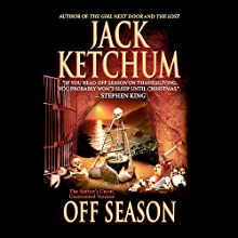 Off Season (       UNABRIDGED) by Jack Ketchum Narrated by Richard Davidson