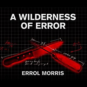 A Wilderness of Error Audiobook