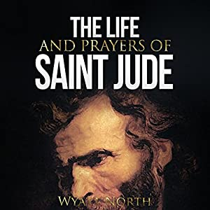 The Life and Prayers of Saint Jude Audiobook