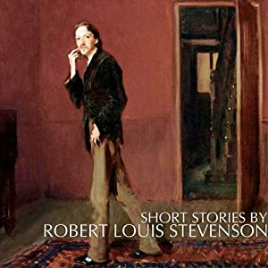 Short Stories by Robert Louis Stevenson Audiobook