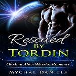 Rescued by Tordin | Mychal Daniels