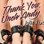 Thank You, Uncle Andy: Authority Figures | Julie Fox