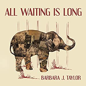 All Waiting Is Long Audiobook