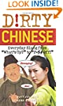 """Dirty Chinese: Everyday Slang from """"W..."""
