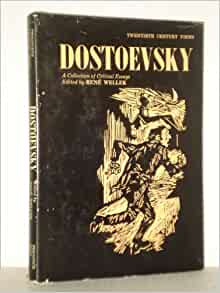 wellek dostoevsky a collection of critical essays Click to read more about dostoevsky a collection of critical essays by rene wellek librarything is a cataloging and social networking site for booklovers.