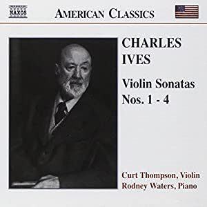 Ives: Violin Sonatas Nos. 1-4