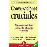 Conversaciones cruciales (Spanish Edition) ~ Kerry Patterson