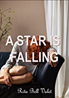 A Star Is Falling