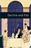 Decline and Fall: 2500 Headwords (Oxford Bookworms ELT)