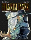 Pilgrim J�ger Vol. 3
