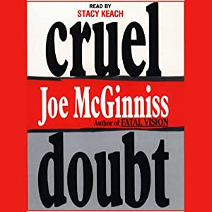 Cruel Doubt | [Joe McGinniss]