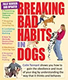 img - for Breaking Bad Habits in Dogs by Colin Tennant (2010-06-01) book / textbook / text book