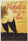 Hokule'a: The Way to Tahiti