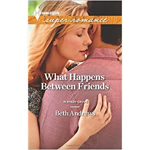 What Happens Between Friends by Beth Andrews