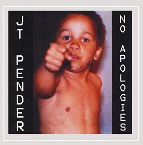 J.T. Pender - No Apologies [Explicit]