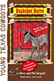 img - for Buckshot Burro (Young Texas Cowboys) book / textbook / text book
