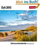 Sylt Sehnsuchtskalender 2015: Sehnsuc...