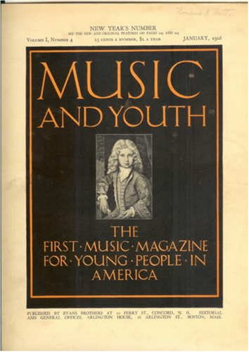 Music and Youth (The First Music Magazine for Young People in America, Volume III, Christmas Number)