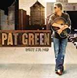 Footsteps Of Our Fathers - Pat Green