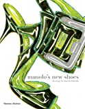 Manolo's New Shoes (French Edition) (0500288852) by Blahnik, Manolo