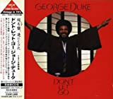 Don't Let Go by George Duke (2008-04-08)