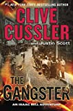 img - for The Gangster (An Isaac Bell Adventure) book / textbook / text book