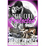 Protected by the Alpha: a BBW Werewolf Shifter Romance (The Cull Book 2) ~ Renee George