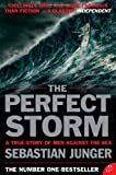 The Perfect Storm: A True Story of Man Against the Sea