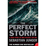 The Perfect Storm: A True Story of Man Against the Seaby Sebastian Junger