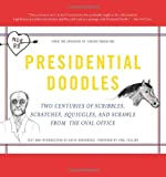 Cabinet Magazine Presidential Doodles: Two Centuries of Scribbles, Scratches, Squiggles and Scrawls from the Oval Office