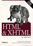 HTML et XHTML (French Edition) (2841774198) by Chuck Musciano