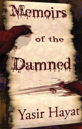 Book: Memoirs of the Damned by Yasir Hayat
