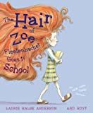 The hair of Zoe Fleefenbacher goes to school 封面