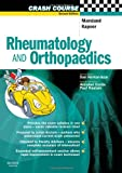 Crash Course Rheumatology and Orthopaedics, 2e (Crash Course-UK)
